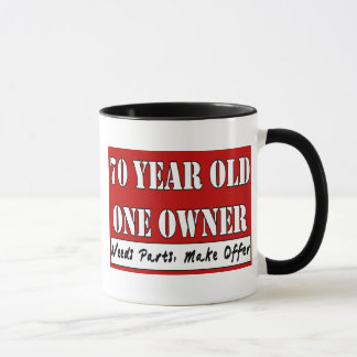 70 Year Old, One Owner - Needs Parts, Make Offer Mug