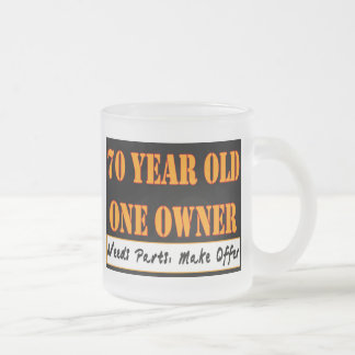 70 Year Old, One Owner - Needs Parts, Make Offer Mugs