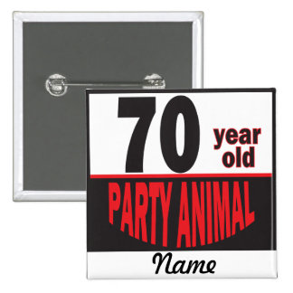 70 Year Old Party Animal | 70th Birthday Button