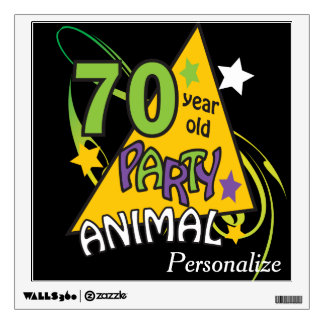 70 Year Old Party Animal | 70th Birthday Wall Sticker