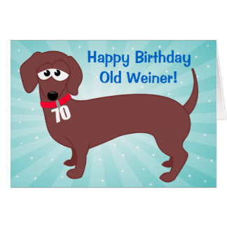70 Year Old Weiner Greeting Card
