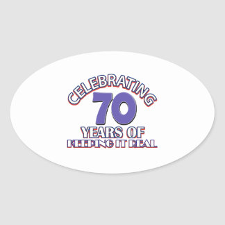 70 years of keeping it real oval sticker