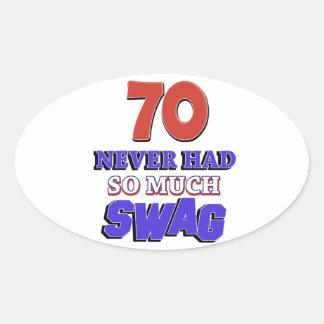 70 years Old birthday designs Oval Sticker