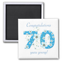 70 years young birthday congratulations magnet