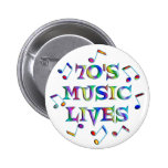 70s Music Lives Pinback Button
