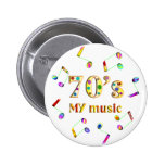 70s Music Lover Button