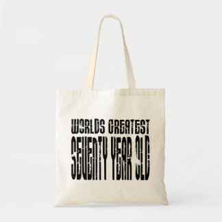 70th Birthday 70 World's Greatest Seventy Year Old Canvas Bag