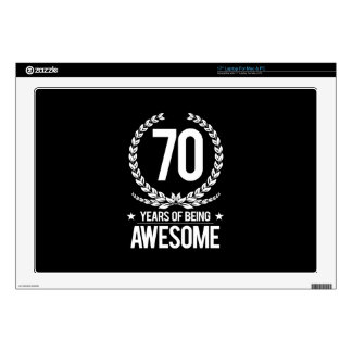 "70th Birthday (70 Years Of Being Awesome) 17"" Laptop Skins"