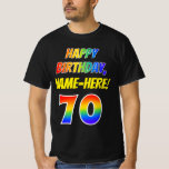 [ Thumbnail: 70th Birthday — Bold, Fun, Rainbow 70, Custom Name T-Shirt ]