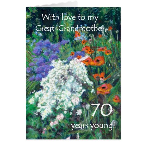 70th Birthday Card for Great -Grandmother - Garden