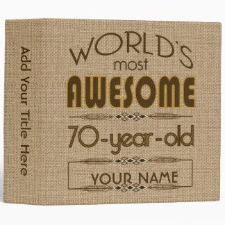 70th Birthday Celebration World Best Fabulous Binder