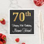[ Thumbnail: 70th Birthday ~ Elegant Luxurious Faux Gold Look # Napkins ]