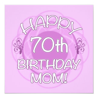 70th Birthday For Mom Card