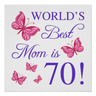 70th Birthday For Mom Poster
