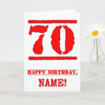 [ Thumbnail: 70th Birthday: Fun, Red Rubber Stamp Inspired Look Card ]