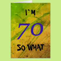 70th Birthday Funny Card