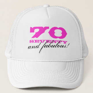 70th Birthday hat   70 and fabulous!