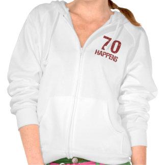 70th Birthday Humor Hoodie