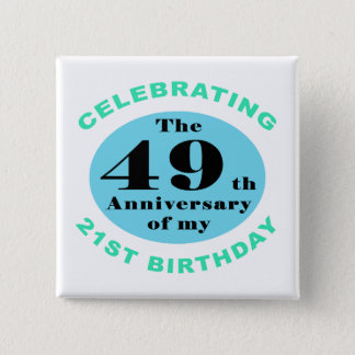 70th Birthday Humor Pinback Button