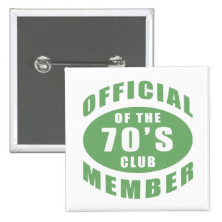 70th Birthday Official Member Pinback Button