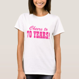 70th Birthday party t shirts for women