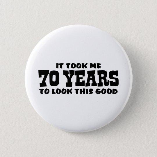 70th Birthday Pinback Button