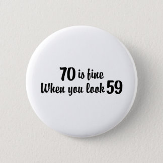 70th Birthday Pinback Button