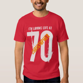 70th Birthday Present or Any Year Loving Life V02 Tshirt