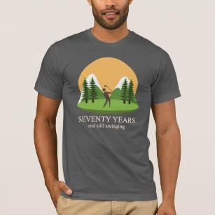 70th Birthday Seventy Years Still Swinging Golf T Shirt