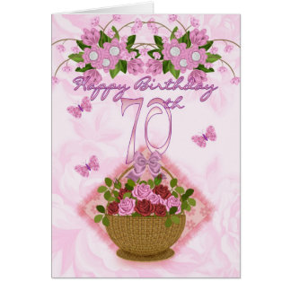 70th Birthday Special Lady, Roses And Flowers - 70 Card