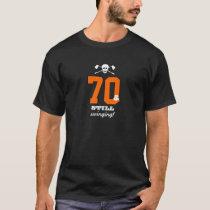 70th Birthday - Still Swinging - Golf Skull T-Shirt
