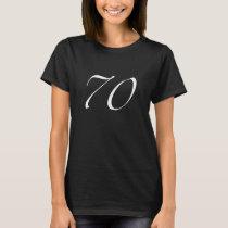 70th Birthday Woen's Black T-Shirt