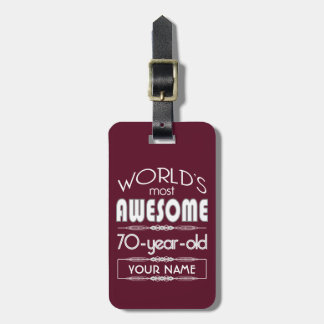 70th Birthday Worlds Best Fabulous Dark Red Travel Bag Tag