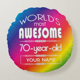 70th Birthday Worlds Best Fabulous Rainbow Round Pillow