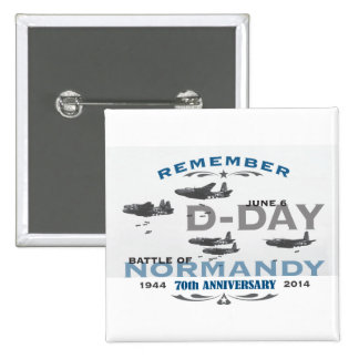 70th D-Day Air Battle of Normandy Anniversary Pinback Button