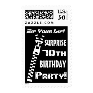 70th SURPRISE Birthday Party Funny Zip Your Lip! Postage