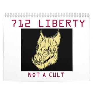 712 LIBERTY :  NOT A CULT CALENDAR