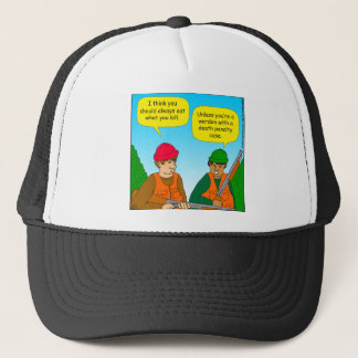 717 eat what you kill zazzle.png trucker hat