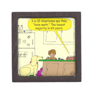 719 hate math cartoon keepsake box