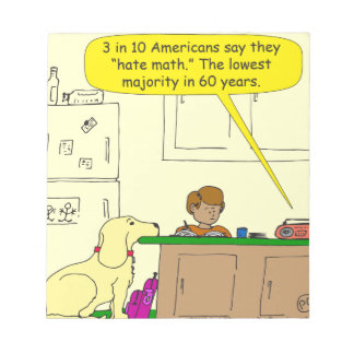719 hate math cartoon notepad