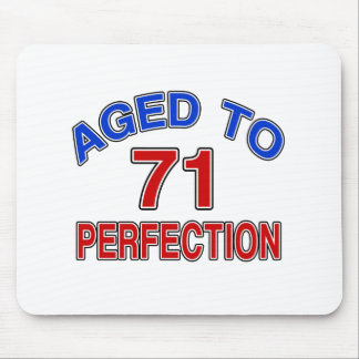 71 Aged To Perfection Mouse Pad