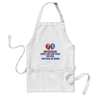71 and over the hill birthday designs adult apron