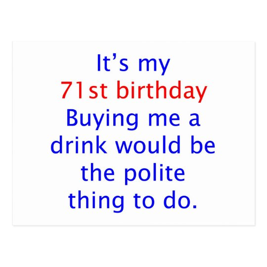 71 Polite thing to do Postcard