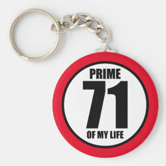 71 - prime of my life keychain