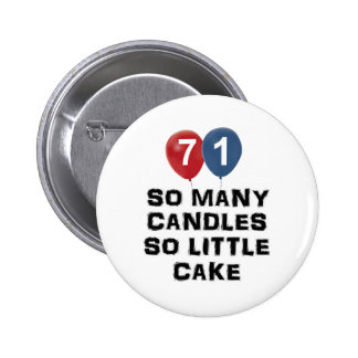 71 year old candle designs pinback button