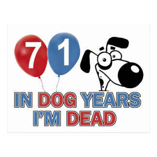 71 year old Dog years designs Postcard