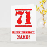 [ Thumbnail: 71st Birthday: Fun, Red Rubber Stamp Inspired Look Card ]