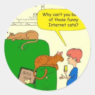 727 Funny internet cat cartoon Classic Round Sticker