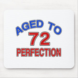 72 Aged To Perfection Mouse Pad
