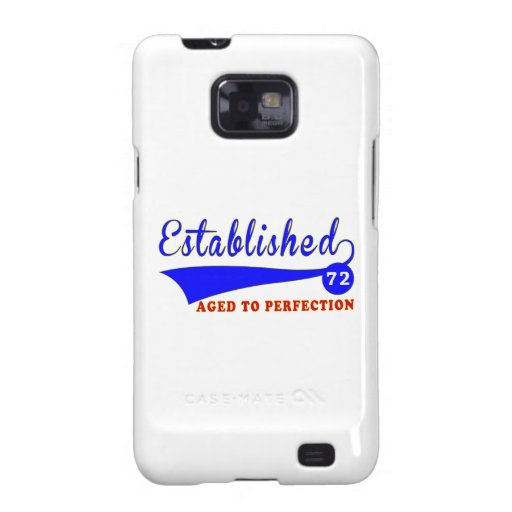 72 Birthday Aged To Perfection Samsung Galaxy S2 Cases